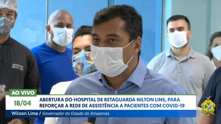 Governador Wilson Lima em pronunciamento durante inauguração do Hospital de Eetaguarda Nilton Lins - foto: Reprodução
