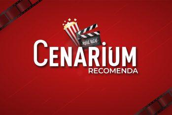 #CenariumRecomenda – Indicações de séries 🎥